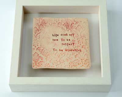 Life Doesn't Have To Be Perfect To Be Wonderful – Framed Tile