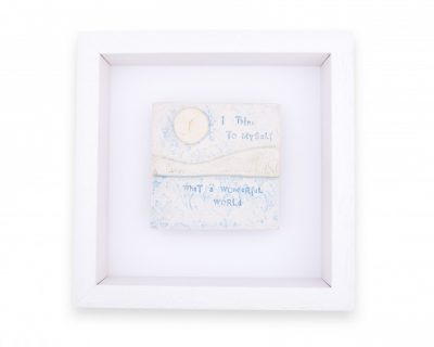 """Love Song """"I think to myself what a wonderful world"""" Small Frame"""